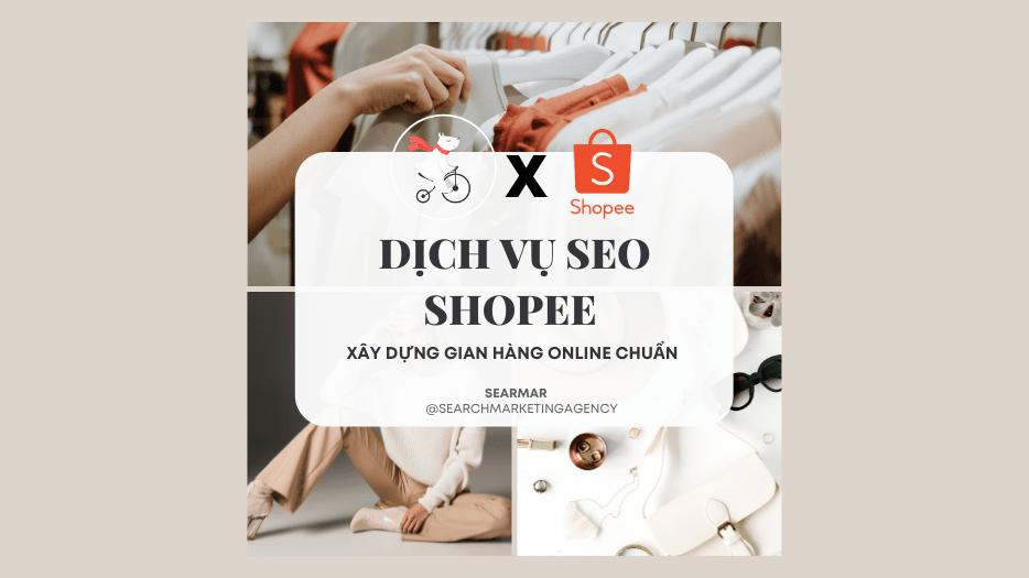 Dịch vụ SEO Shopee Đà Nẵng Seamar