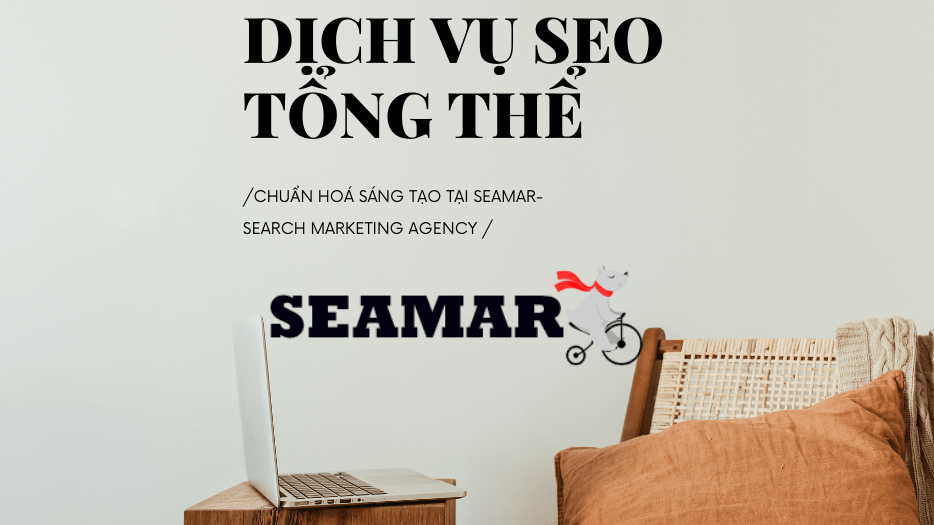 Dịch vụ SEO tổng thể Đà Nẵng Seamar