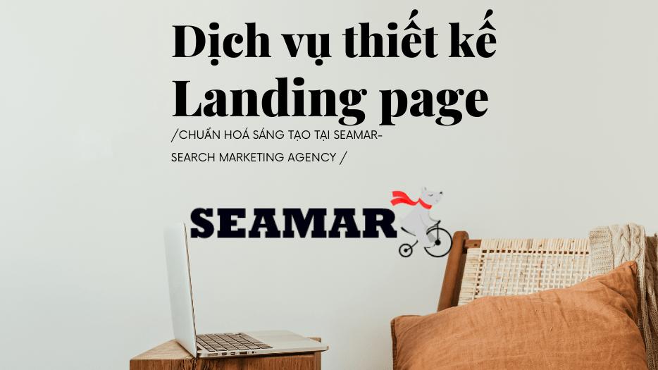 Dịch vụ thiết kế landing page Đà Nẵng Seamar