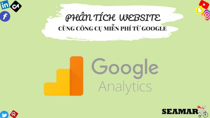 Phân tích website cùng công cụ Google Analytics